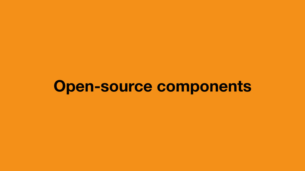 Open-source components