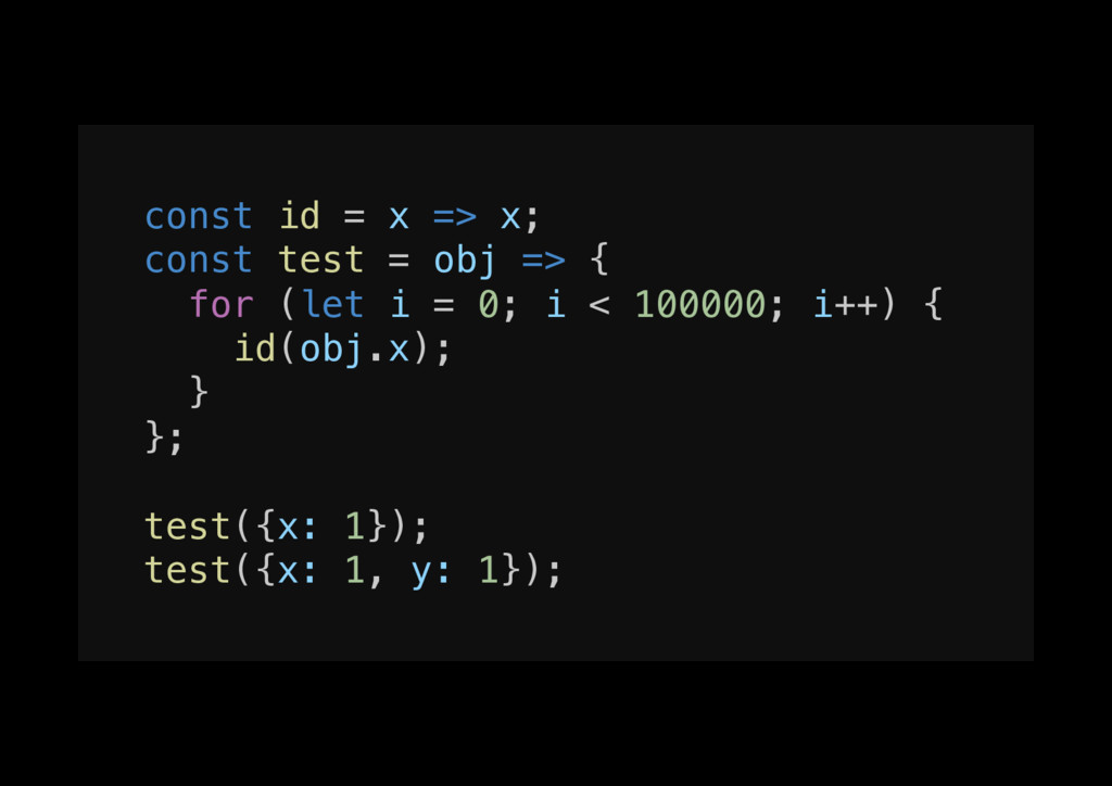 const id = x => x;! const test = obj => {! for ...