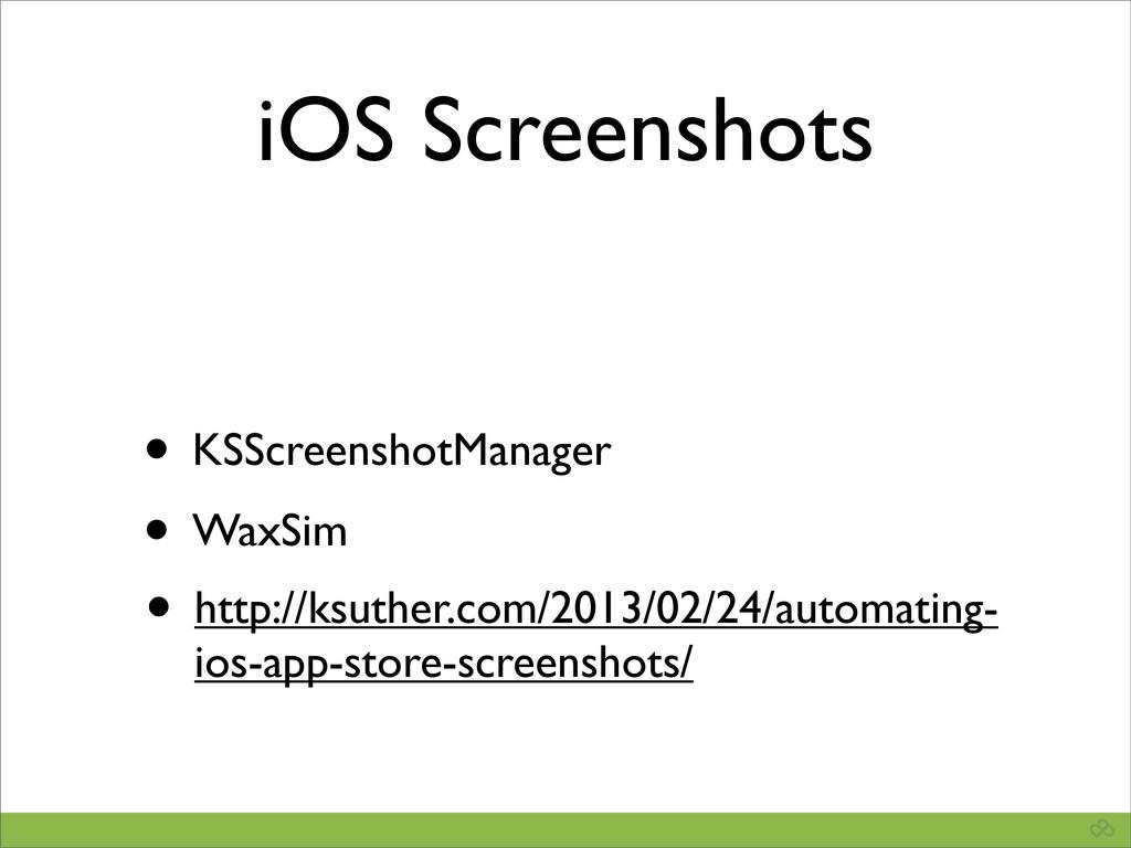 iOS Screenshots • KSScreenshotManager • WaxSim ...