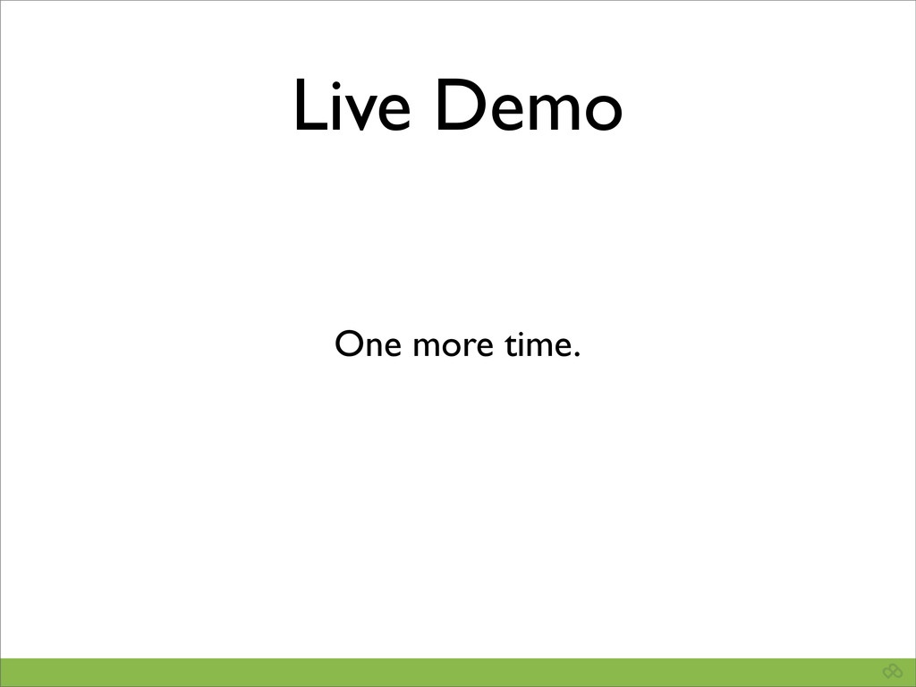 Live Demo One more time.