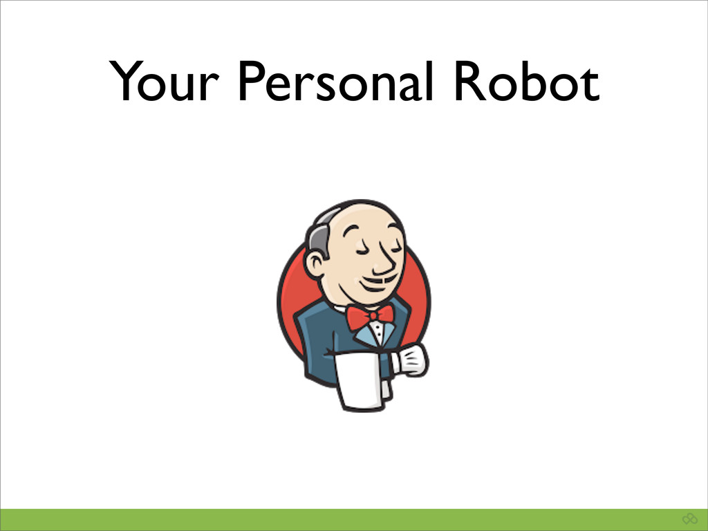 Your Personal Robot