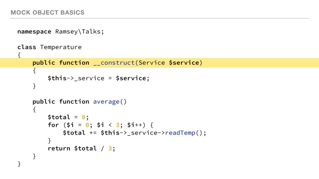 MOCK OBJECT BASICS namespace Ramsey\Talks; clas...