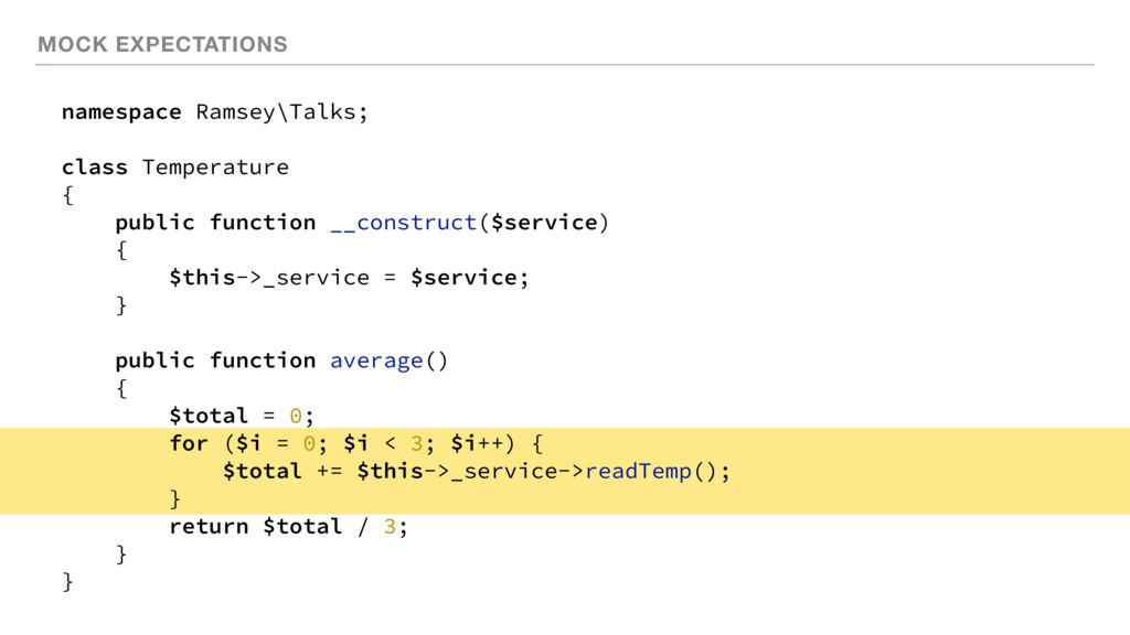 MOCK EXPECTATIONS namespace Ramsey\Talks; class...