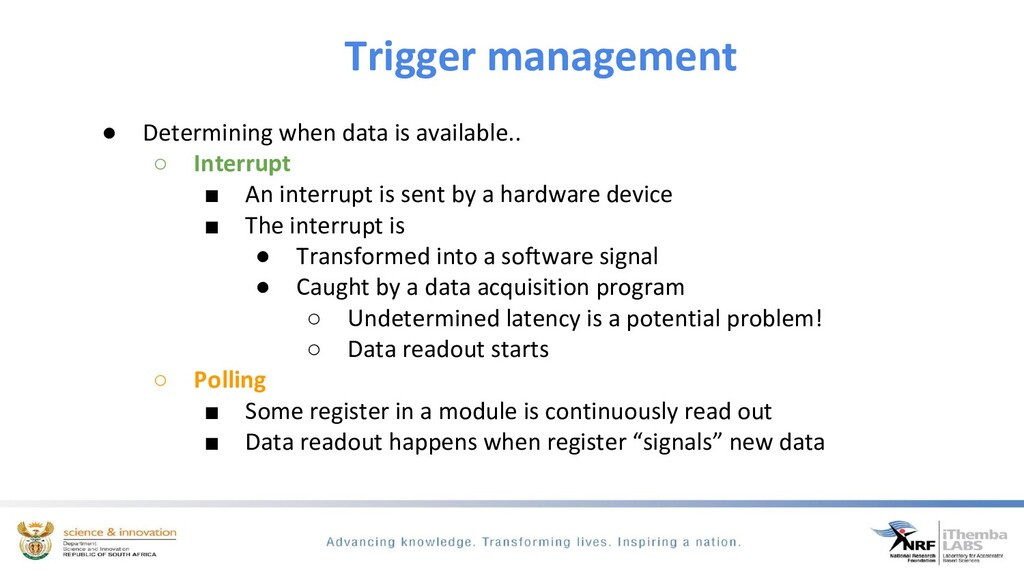 Trigger management ● Determining when data is a...