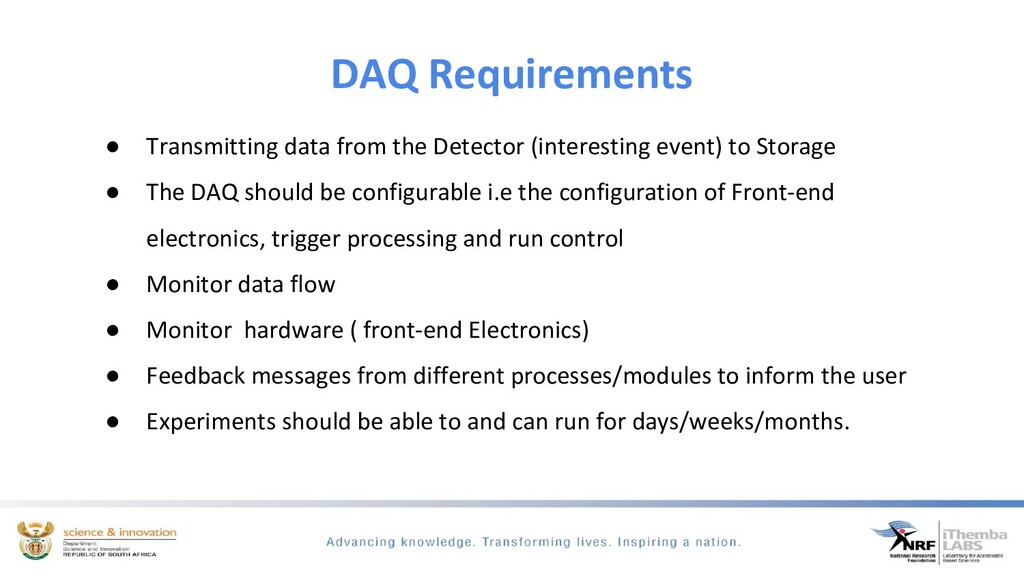 DAQ Requirements ● Transmitting data from the D...