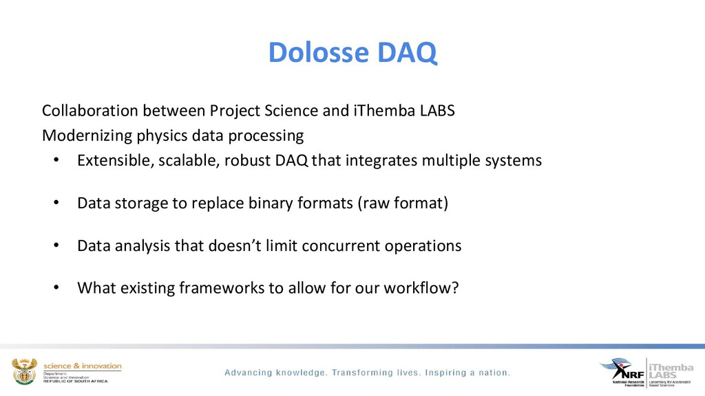 Dolosse DAQ Collaboration between Project Scien...