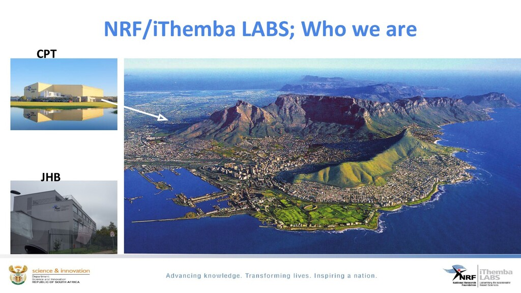 NRF/iThemba LABS; Who we are CPT JHB