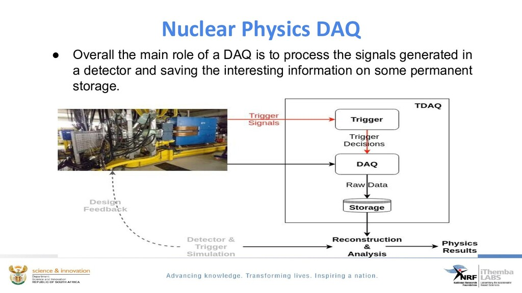 ● Overall the main role of a DAQ is to process ...