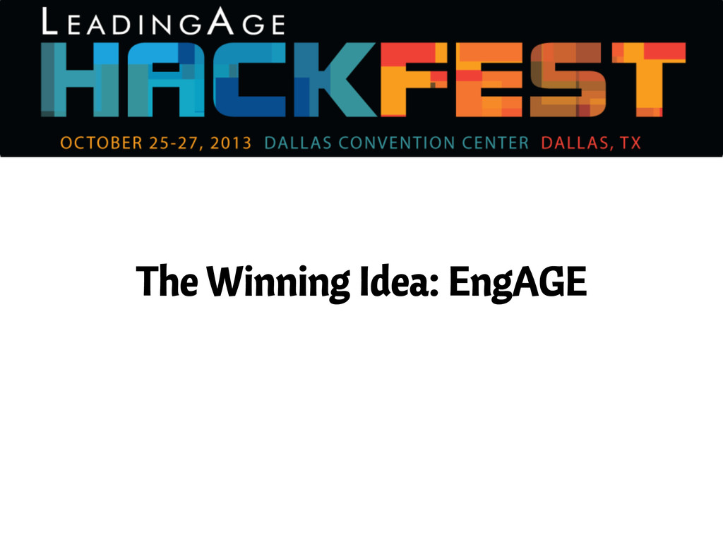 The Winning Idea: EngAGE