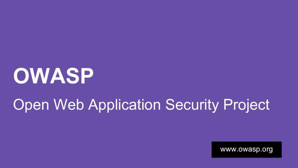 OWASP Open Web Application Security Project www...
