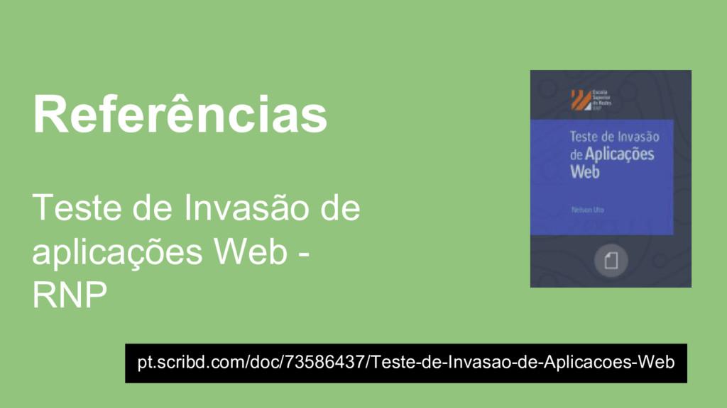 Referências Teste de Invasão de aplicações Web ...