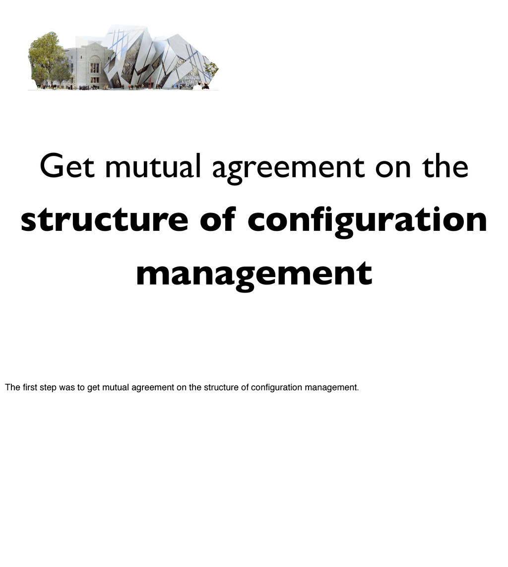 Get mutual agreement on the structure of configu...