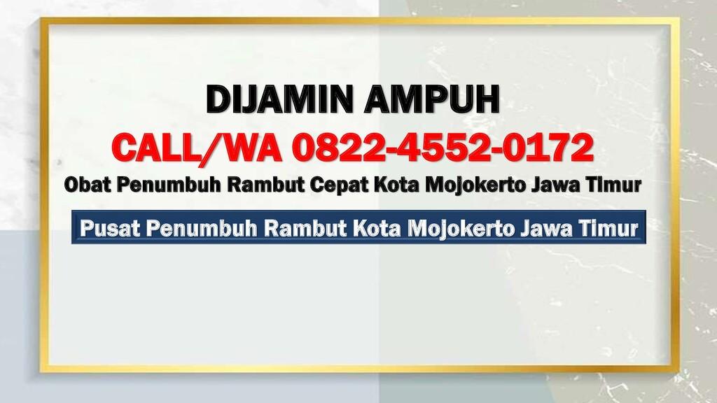 Pusat Penumbuh Rambut Kota Mojokerto Jawa Timur...