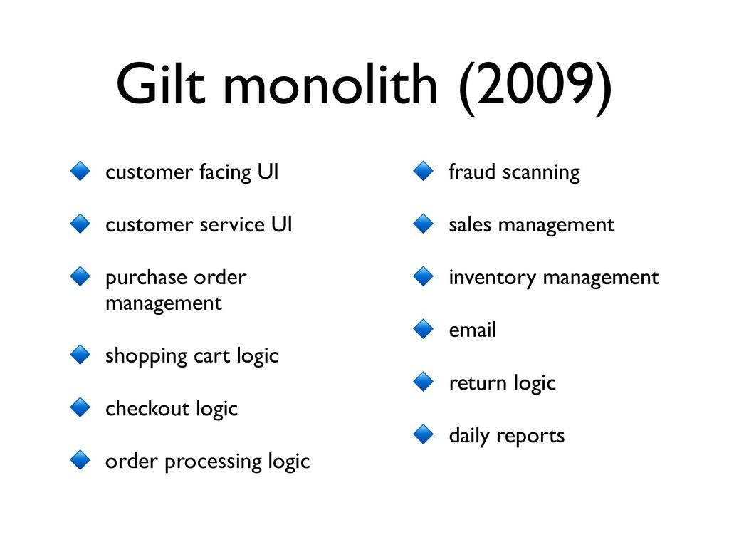 Gilt monolith (2009) customer facing UI custome...
