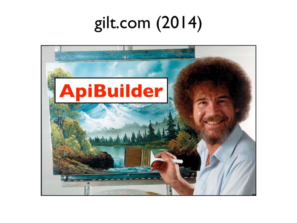 ApiBuilder gilt.com (2014)