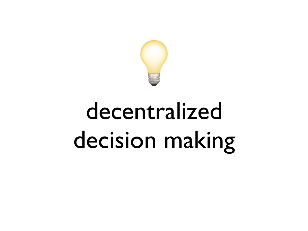 decentralized decision making