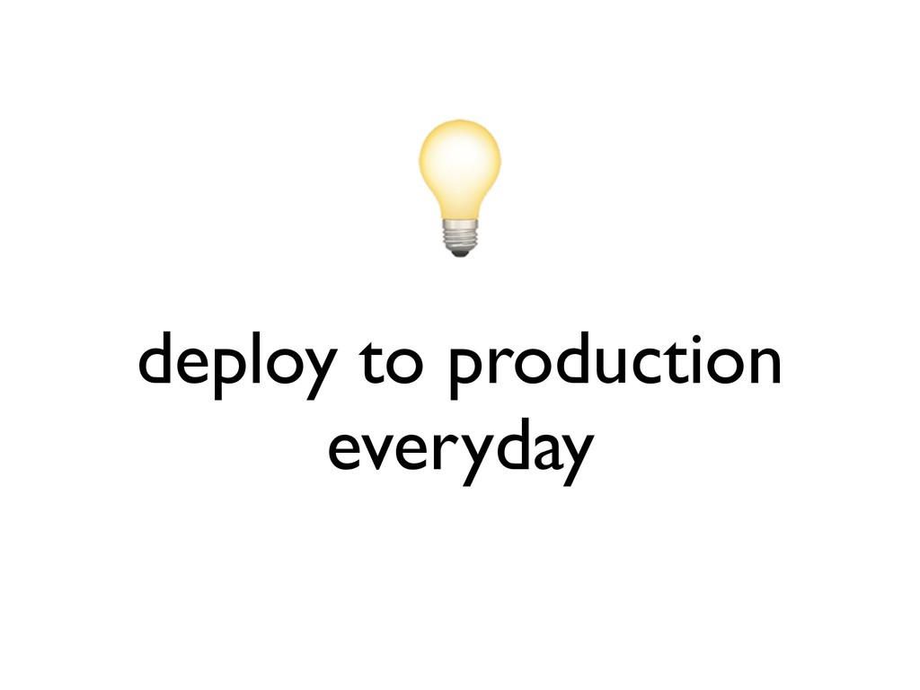 deploy to production everyday