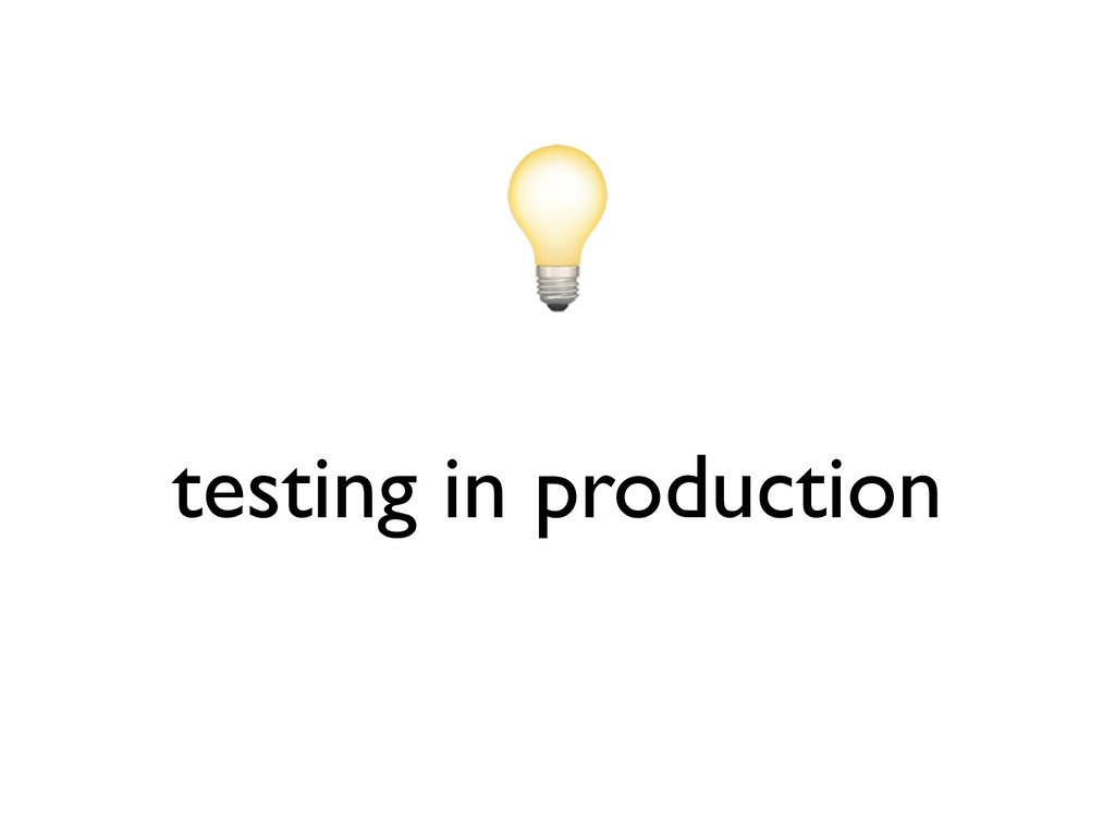 testing in production
