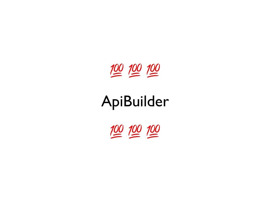 ApiBuilder