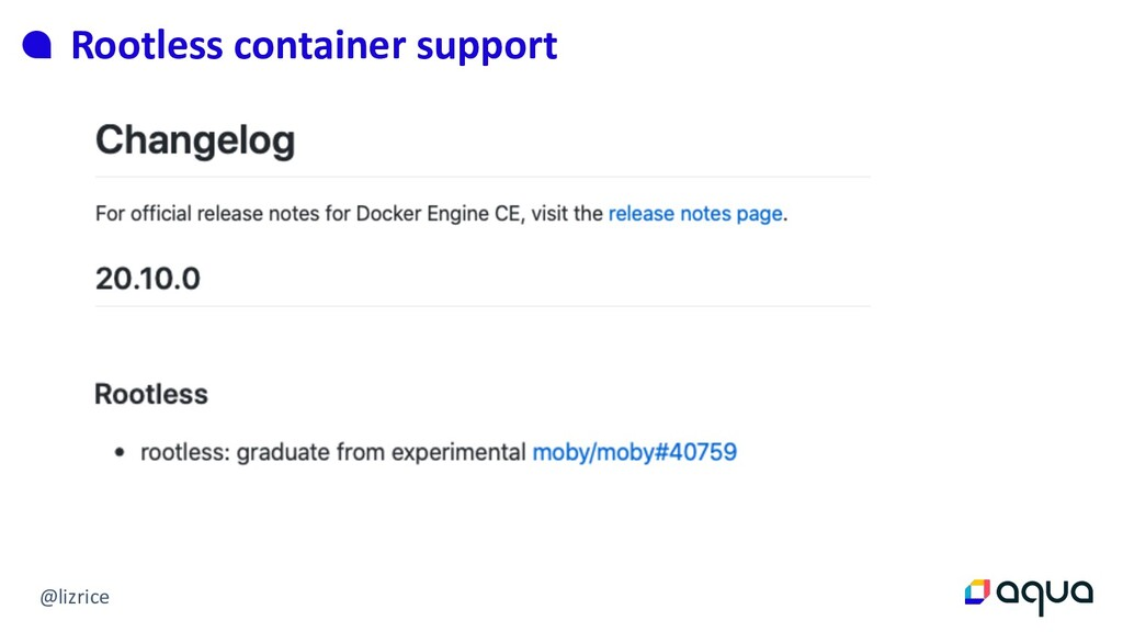 @lizrice Rootless container support