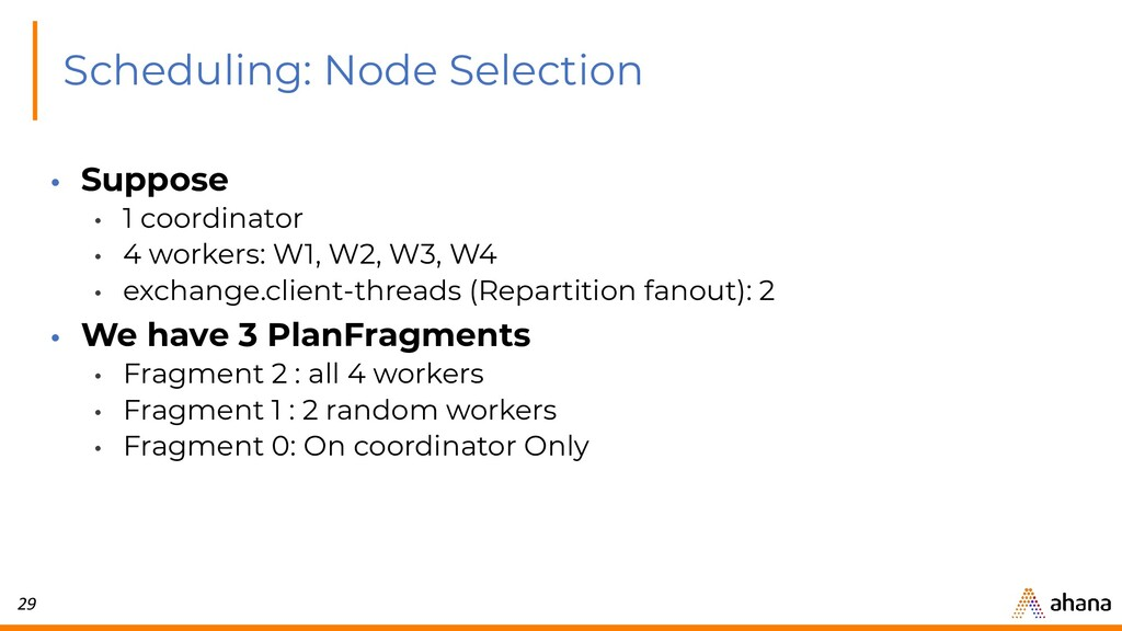 29 Scheduling: Node Selection • Suppose • 1 coo...