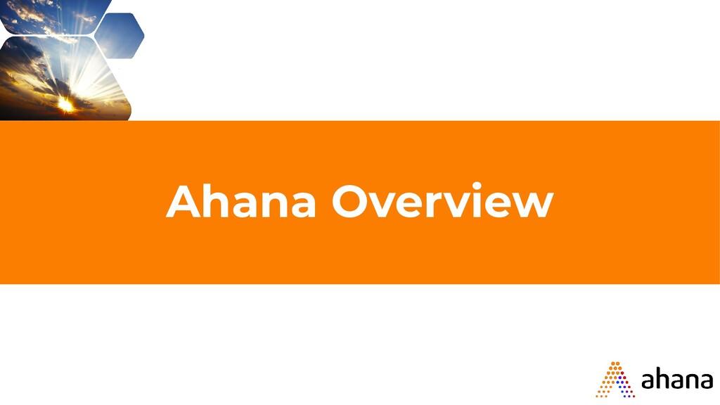 Ahana Overview
