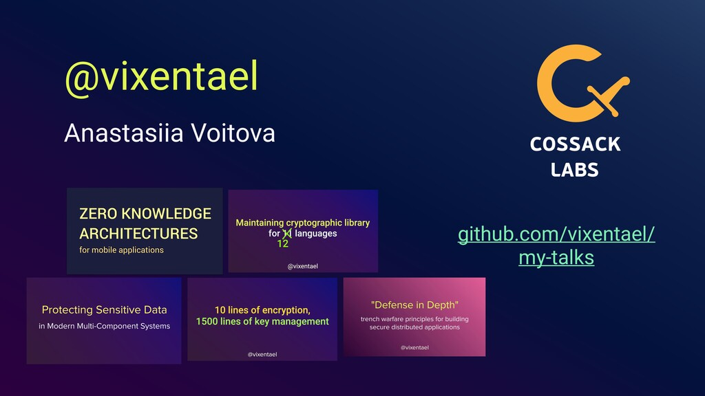 @vixentael Anastasiia Voitova github.com/vixent...