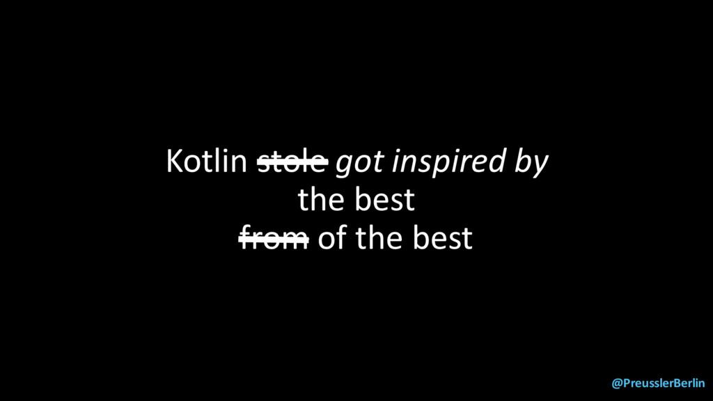 @PreusslerBerlin Kotlin stole got inspired by t...