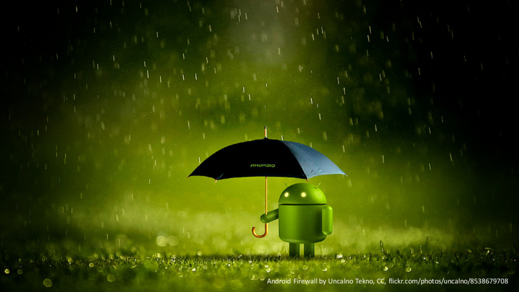 @PreusslerBerlin Android Firewall by Uncalno Te...