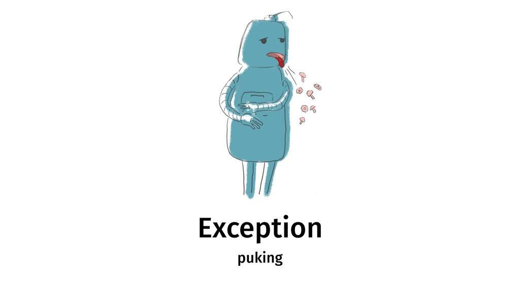 Exception puking