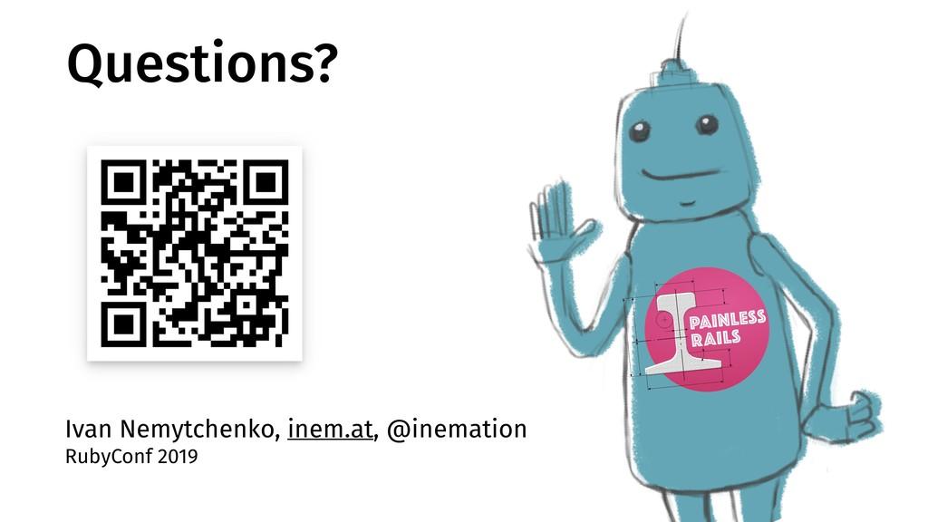 Ivan Nemytchenko, inem.at, @inemation RubyConf ...