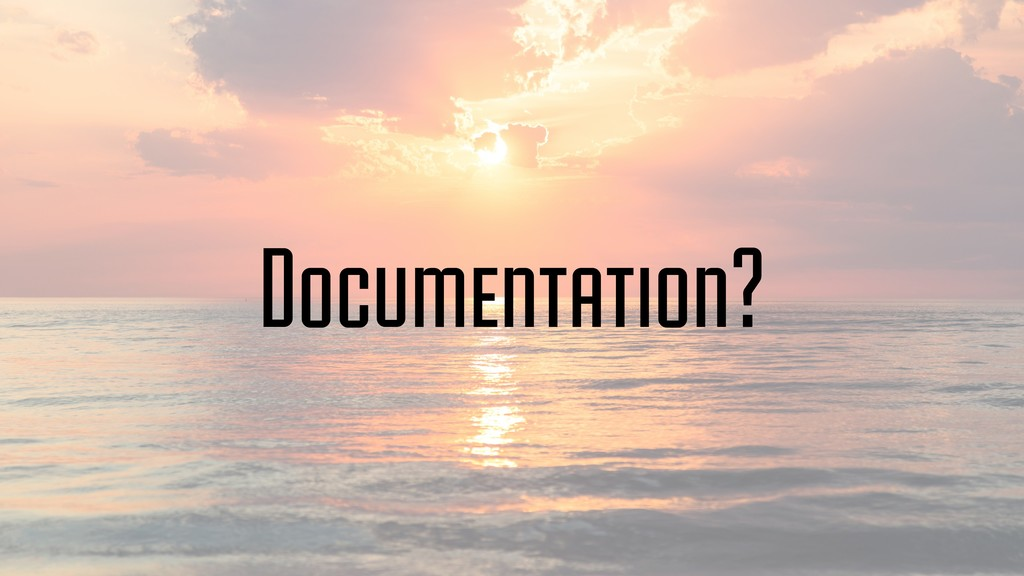 Documentation?