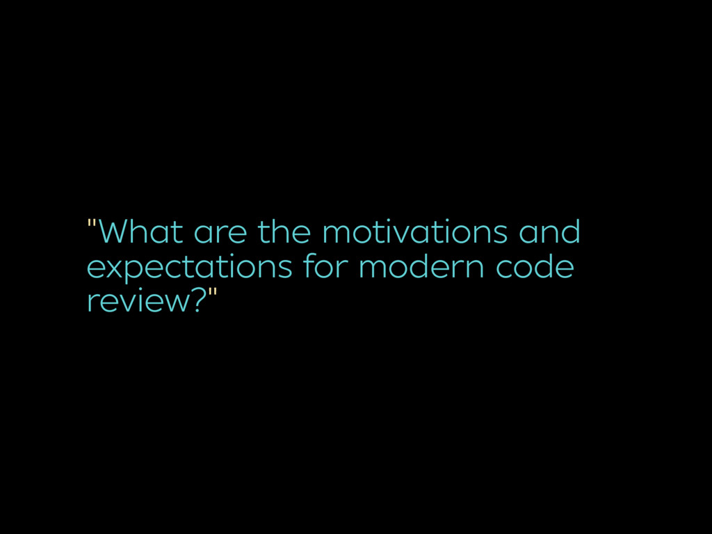 """""""What are the motivations and expectations for ..."""