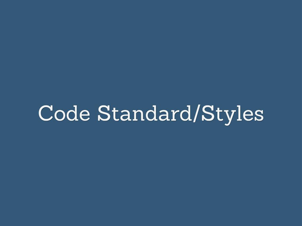 Code Standard/Styles