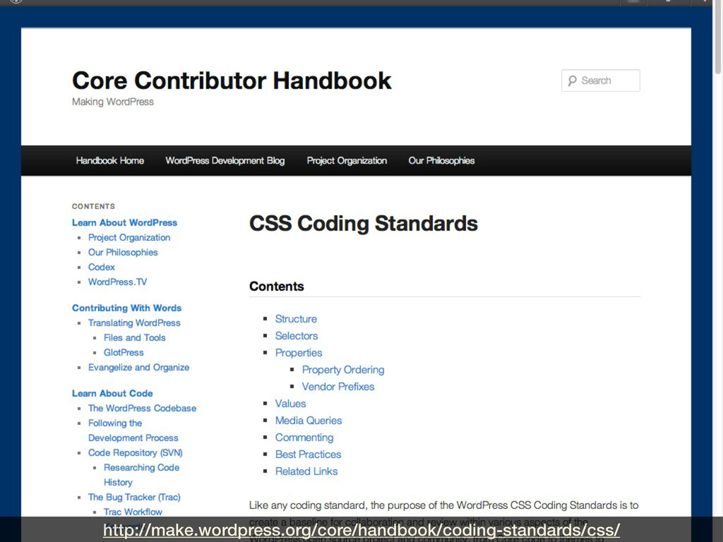 http://make.wordpress.org/core/handbook/coding-...