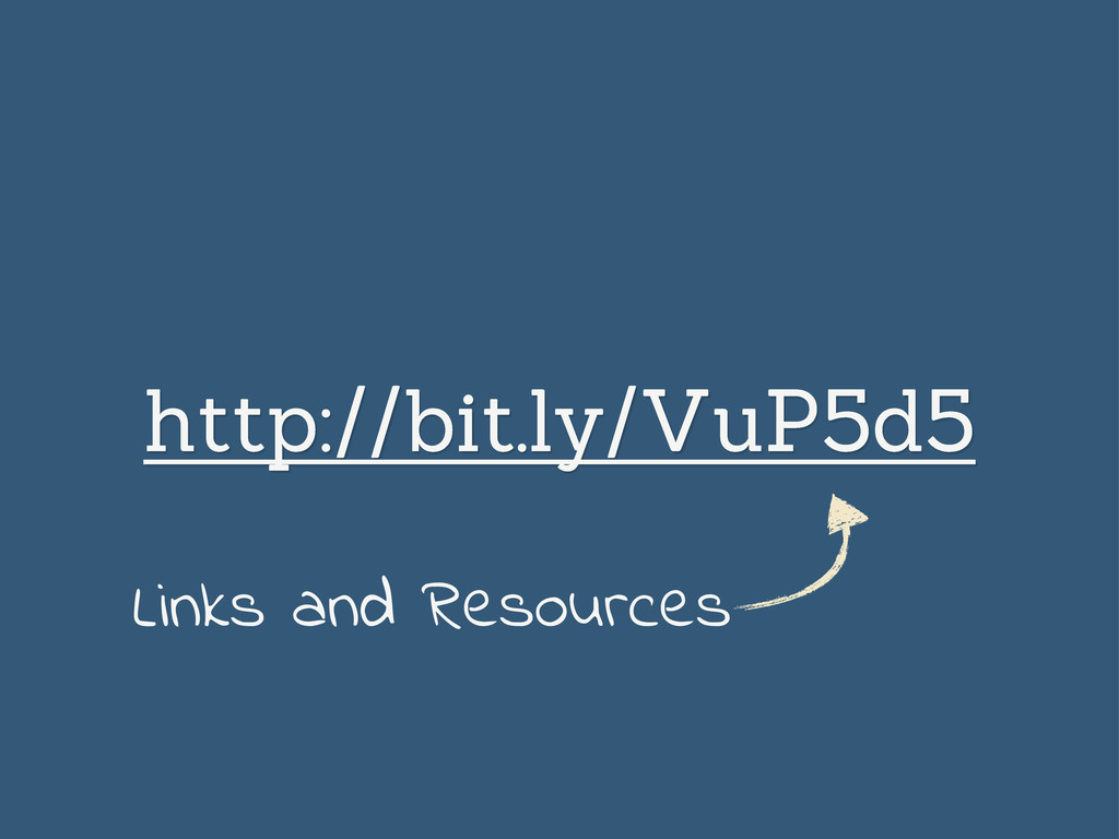 http://bit.ly/VuP5d5 Links and Resources