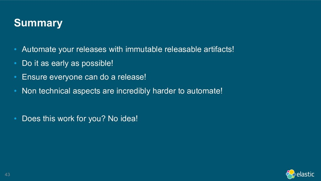 !43 Summary • Automate your releases with immut...