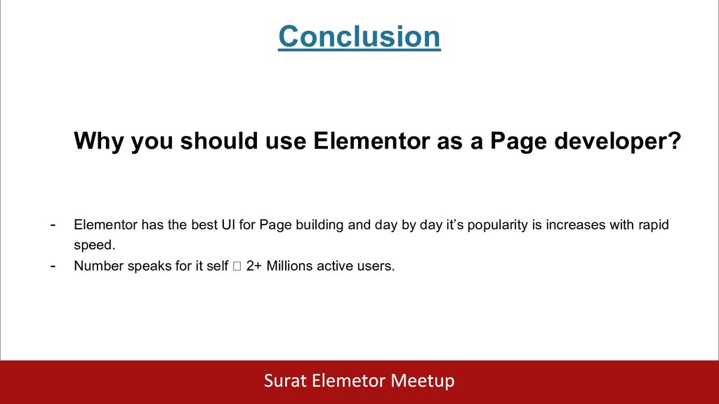 Conclusion Why you should use Elementor as a Pa...