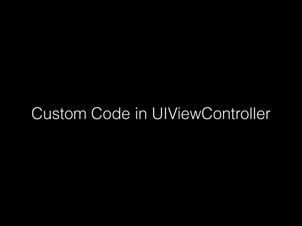 Custom Code in UIViewController