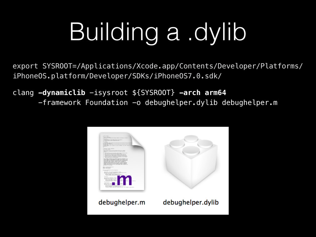 Building a .dylib export SYSROOT=/Applications/...