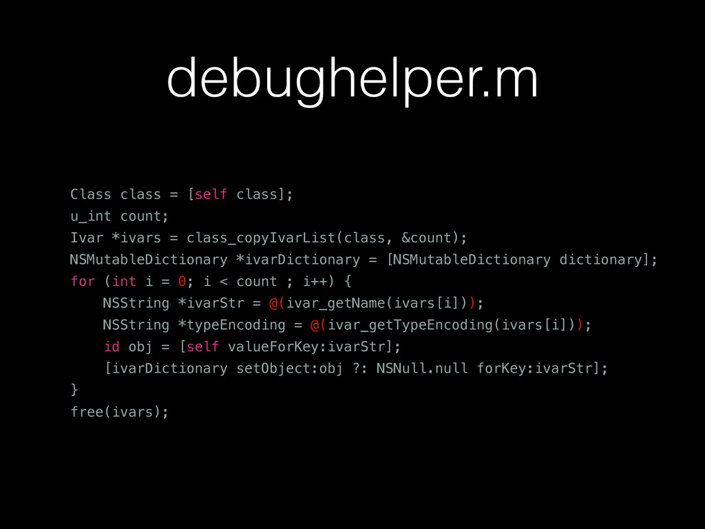 debughelper.m Class class = [self class]; u_int...