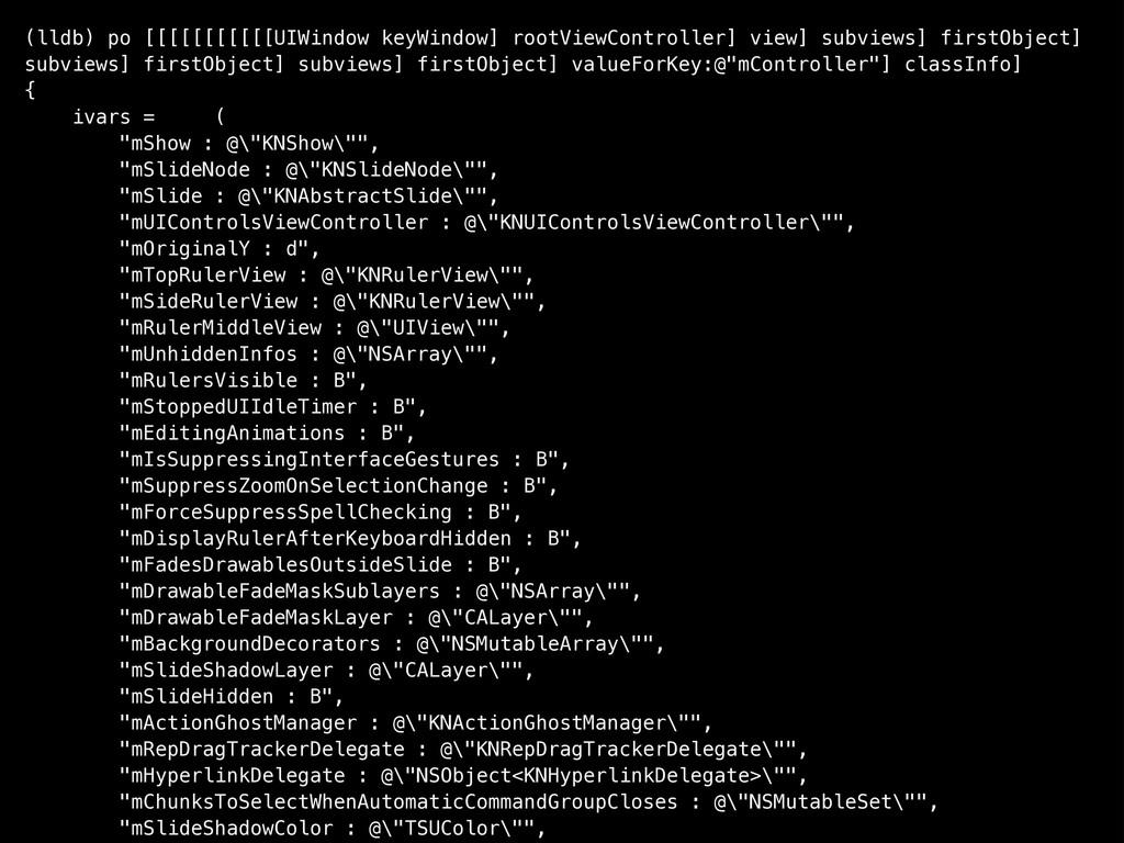 (lldb) po [[[[[[[[[[[UIWindow keyWindow] rootVi...