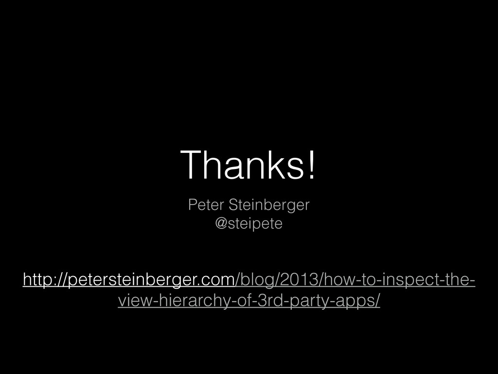 Thanks! Peter Steinberger @steipete http://pete...