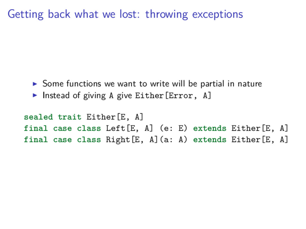 Getting back what we lost: throwing exceptions ...