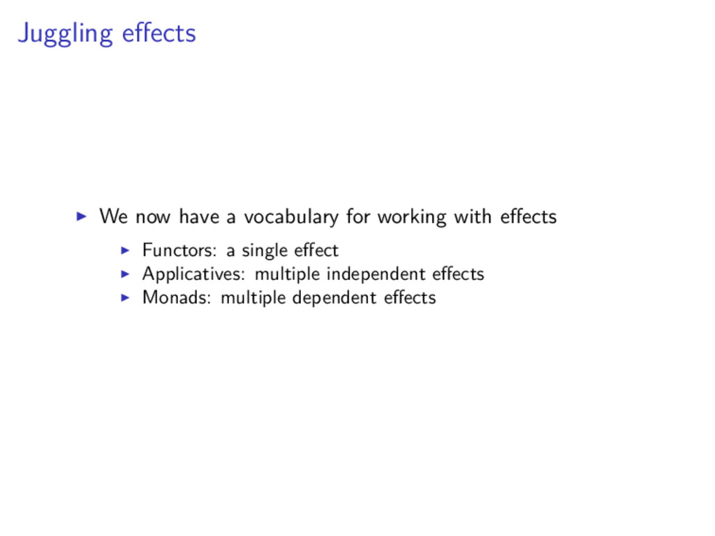 Juggling effects We now have a vocabulary for wo...