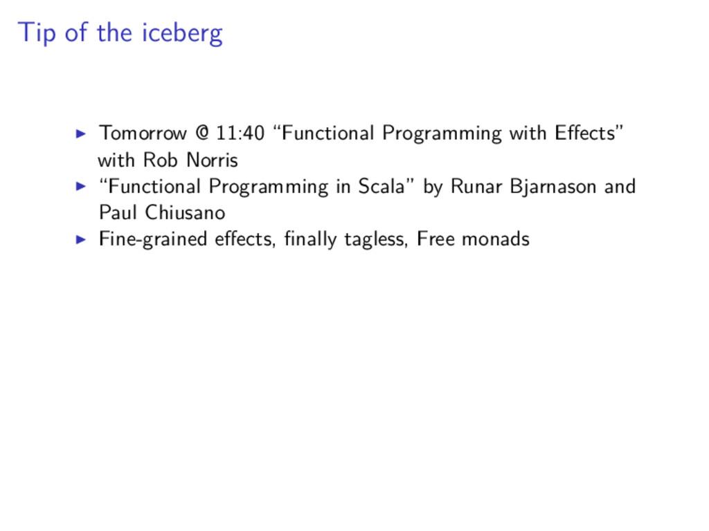 "Tip of the iceberg Tomorrow @ 11:40 ""Functional..."