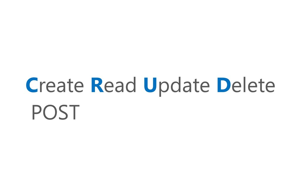 Create Read Update Delete POST