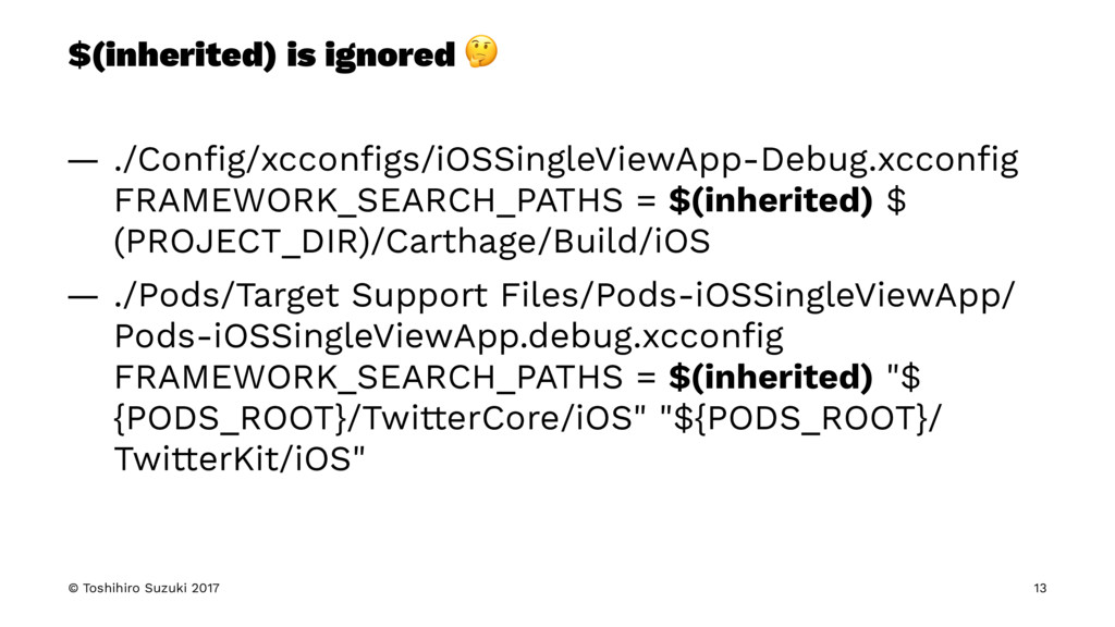 $(inherited) is ignored ! — ./Config/xcconfigs/iO...