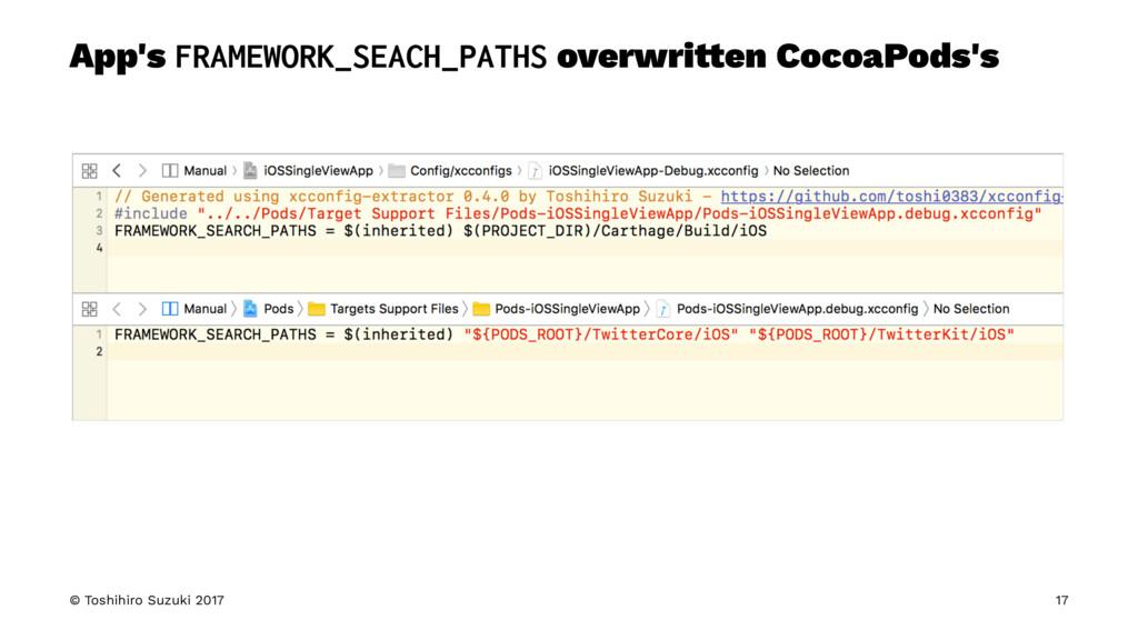 App's FRAMEWORK_SEACH_PATHS overwri!en CocoaPod...