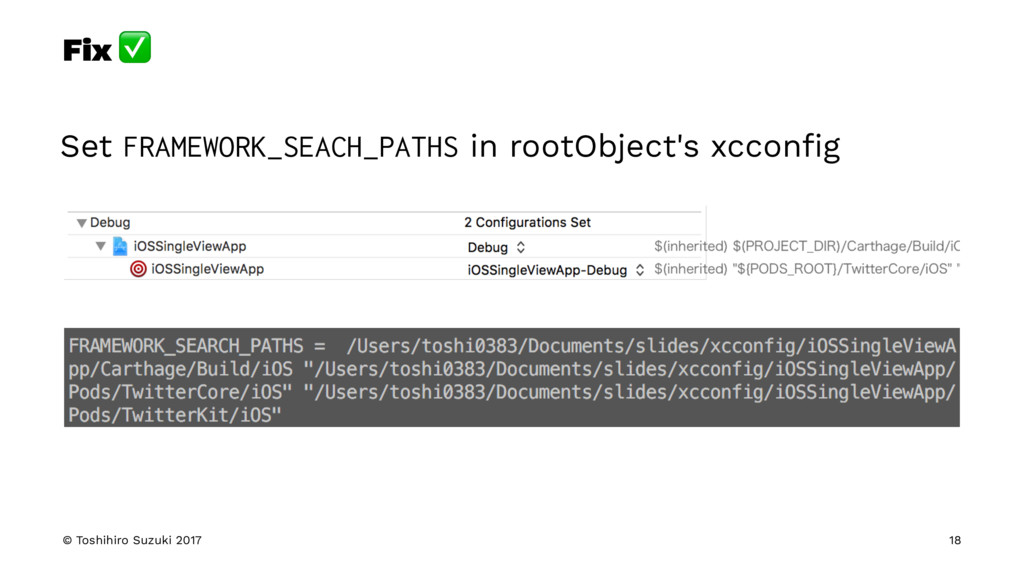Fix ✅ Set FRAMEWORK_SEACH_PATHS in rootObject's...